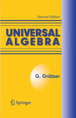 - Universal Algebra, ebook