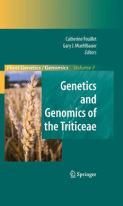 Muehlbauer, Gary J. - Genetics and Genomics of the Triticeae, ebook