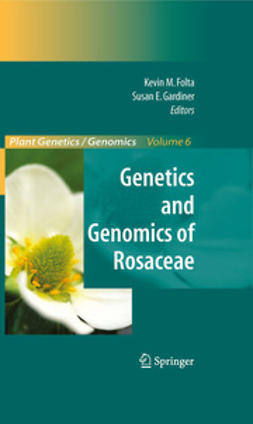 Folta, Kevin M. - Genetics and Genomics of Rosaceae, ebook