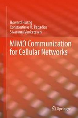 Huang, Howard - MIMO Communication for Cellular Networks, ebook