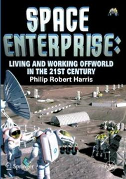 Harris, Philip Robert - Space Enterprise, e-bok
