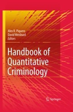 Piquero, Alex R. - Handbook of Quantitative Criminology, e-bok