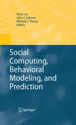Liu, Huan - Social Computing, Behavioral Modeling, and Prediction, e-bok