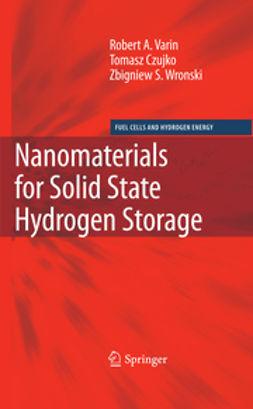 Czujko, Tomasz - Nanomaterials for Solid State Hydrogen Storage, ebook
