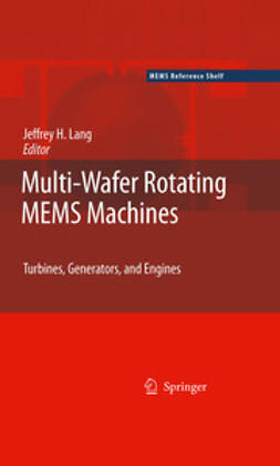 Lang, Jeffrey - Multi-Wafer Rotating MEMS Machines, ebook
