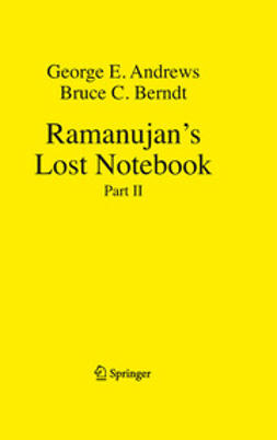 Andrews, George E. - Ramanujan's Lost Notebook, ebook