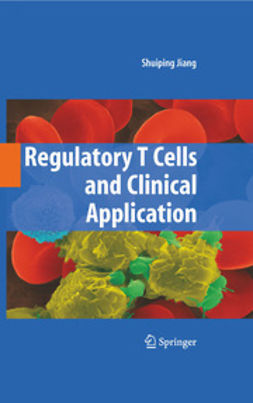 - Regulatory T Cells and Clinical Application, ebook