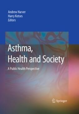 Harver, Andrew - Asthma, Health and Society, e-kirja