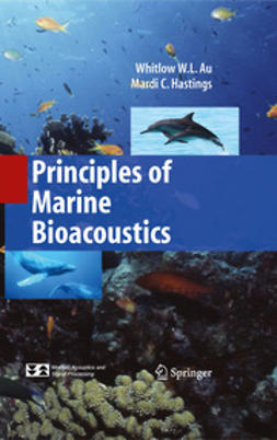 Au, Whitlow W. L. - Principles of Marine Bioacoustics, ebook