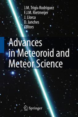 Janches, D. - Advances in Meteoroid and Meteor Science, ebook