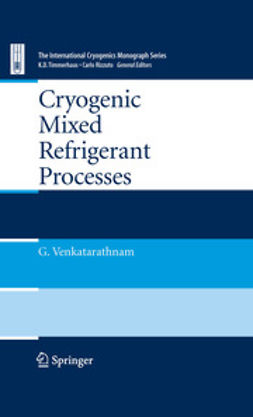Rizzuto, Carlo - Cryogenic Mixed Refrigerant Processes, ebook