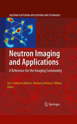 Bilheux, Hassina Z.  - Neutron Imaging and Applications, ebook