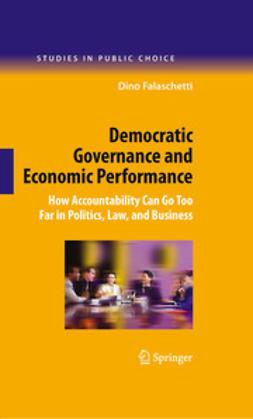 Falaschetti, Dino - Democratic Governance and Economic Performance, ebook