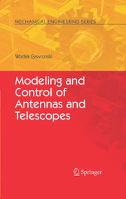 Gawronski, Wodek - Modeling and Control of Antennas and Telescopes, ebook