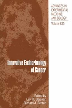 Berstein, Lev M. - Innovative Endocrinology of Cancer, ebook