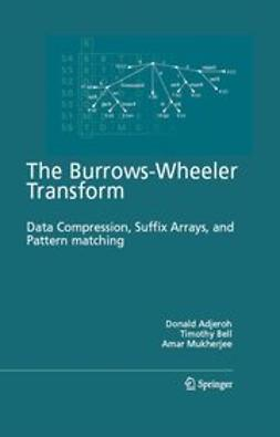 Adjeroh, Donald - The Burrows-Wheeler Transform: Data Compression, Suffix Arrays, and Pattern Matching, e-bok