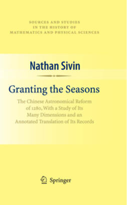 Sivin, Nathan - Granting the Seasons, e-bok
