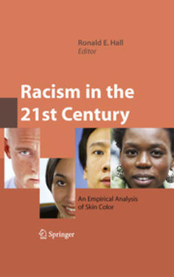 Hall, Ronald E. - Racism in the 21st Century, ebook