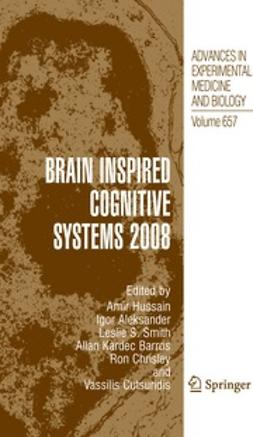 Hussain, Amir - Brain Inspired Cognitive Systems 2008, ebook