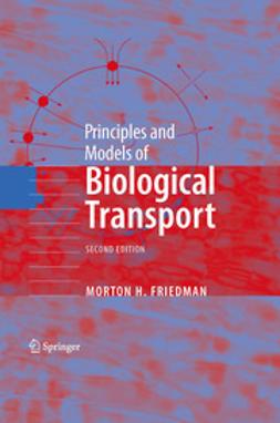 - Principles and Models of Biological Transport, ebook