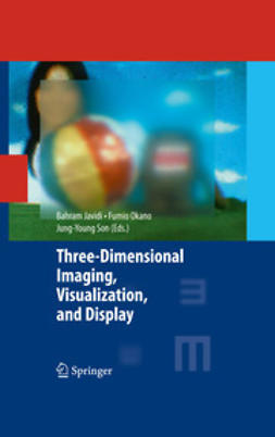 Javidi, Bahram - Three-dimensional Imaging, Visualization, and Display, e-bok