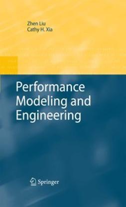 Liu, Zhen - Performance Modeling and Engineering, ebook