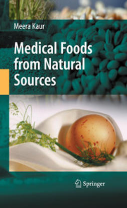 Kaur, Meera - Medical Foods from Natural Sources, ebook
