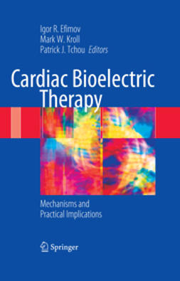 Efimov, Igor R. - Cardiac Bioelectric Therapy, ebook
