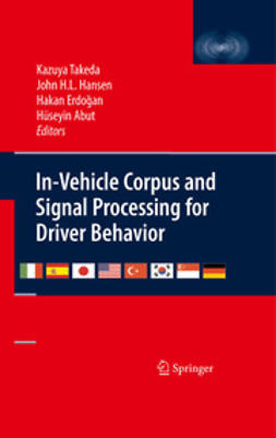 Takeda, Kazuya - In-Vehicle Corpus and Signal Processing for Driver Behavior, ebook
