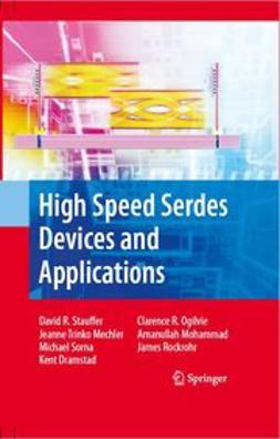Dramstad, Kent - High Speed Serdes Devices and Applications, ebook
