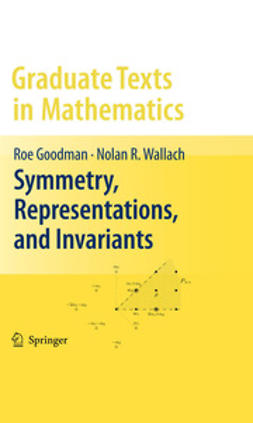 Goodman, Roe - Symmetry, Representations, and Invariants, ebook