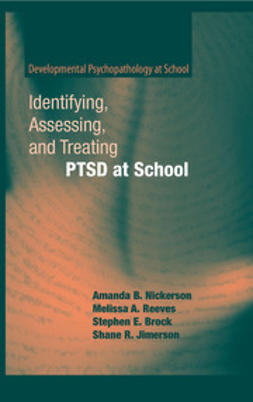 Reeves, Melissa A. - Identifying, Assessing, and Treating PTSD at School, ebook
