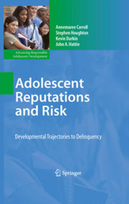 Hattie, John A. - Adolescent Reputations and Risk, ebook