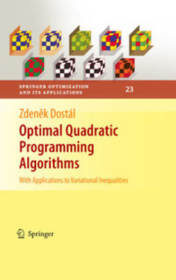 Dostál, Zdenek - Optimal Quadratic Programming Algorithms, ebook