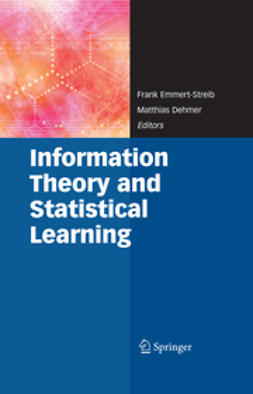 Dehmer, Matthias - Information Theory and Statistical Learning, ebook