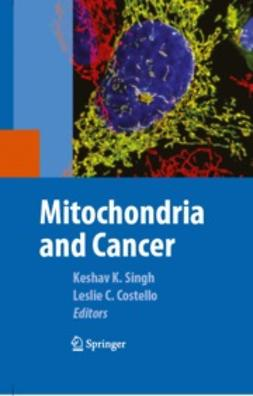 Costello, Leslie - Mitochondria and Cancer, ebook
