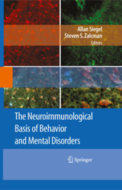 Siegel, Allan - The Neuroimmunological Basis of Behavior and Mental Disorders, e-kirja