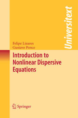 Linares, Felipe - Introduction to Nonlinear Dispersive Equations, e-kirja