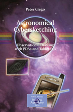 Grego, Peter - Astronomical Cybersketching, ebook