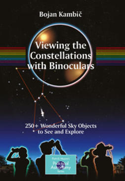 Kambic, Bojan - Viewing the Constellations with Binoculars, ebook