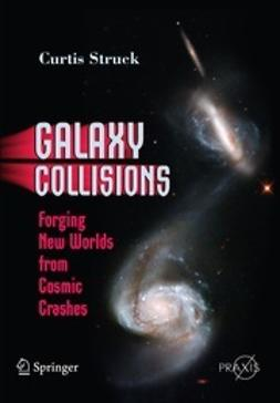 Struck, Curtis - Galaxy Collisions, e-bok