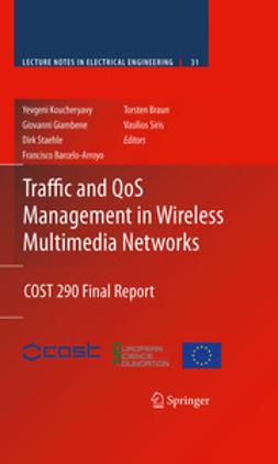 Siris, Vasilios - Traffic and QoS Management in Wireless Multimedia Networks, ebook