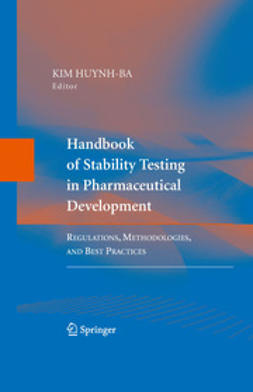 Huynh-Ba, Kim - Handbook of Stability Testing in Pharmaceutical Development, ebook