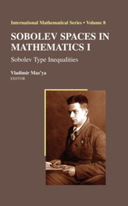 Maz'ya, Vladimir - Sobolev Spaces In Mathematics I, ebook