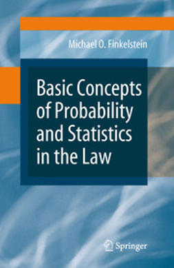 Finkelstein, Michael O. - Basic Concepts of Probability and Statistics in the Law, ebook