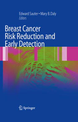 Sauter, Edward R. - Breast Cancer Risk Reduction and Early Detection, e-bok