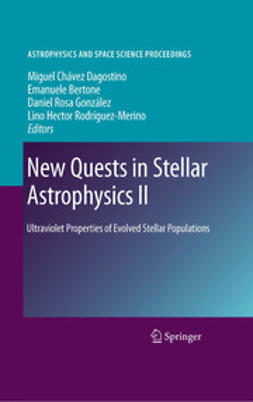 Dagostino, Miguel  Chavez - New Quests in Stellar Astrophysics II, ebook