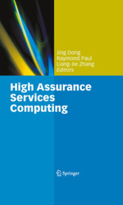 Zhang, Liang-Jie - High Assurance Services Computing, e-kirja
