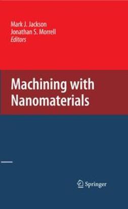 Machining with Nanomaterials
