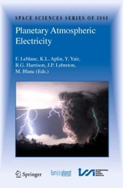 Aplin, K. L. - Planetary Atmospheric Electricity, e-bok